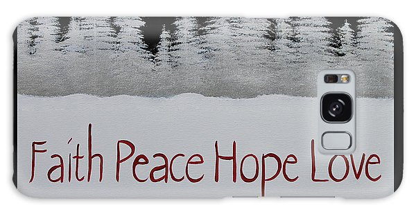Faith, Peace, Hope, Love Galaxy Case