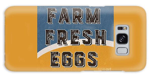 Cottage Galaxy Case - Farm Fresh Eggs Retro Vintage Sign by Edward Fielding