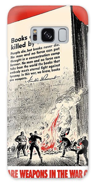 Ww2 Galaxy Case - Fdr Quote On Book Burning  by War Is Hell Store