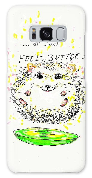 Feel Better Galaxy Case