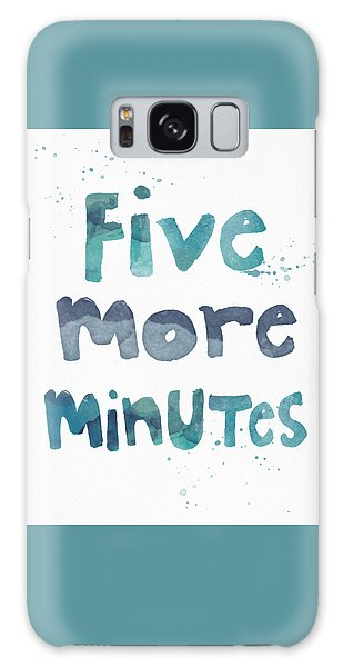 Motivational Galaxy Case - Five More Minutes by Linda Woods