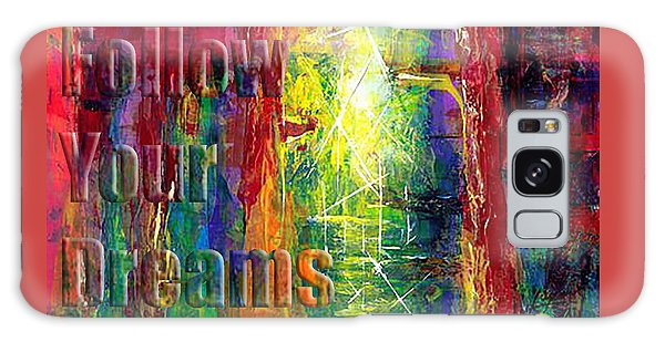 Follow Your Dreams Embossed Galaxy Case