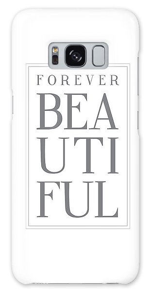 Thought Provoking Galaxy Case - Forever Beautiful by Samuel Whitton