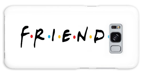 Friends Galaxy Case