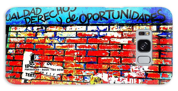Give Us Equal Rights And Opportunities ...on Santiago Walls Galaxy Case by Funkpix Photo Hunter