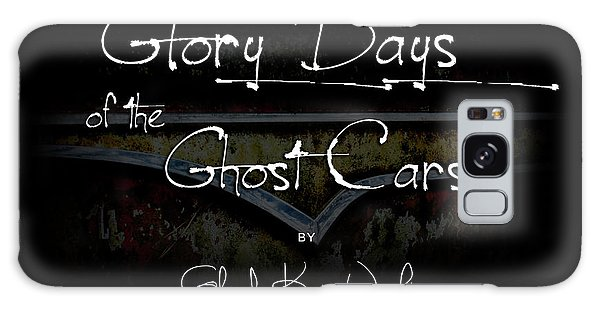 Glory Days Of The Ghost Cars Galaxy Case
