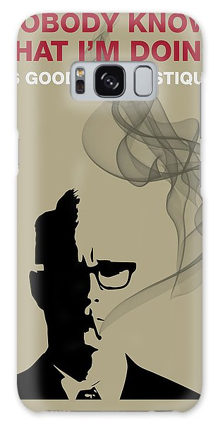 Good For Mystique - Mad Men Poster Roger Sterling Quote Galaxy Case
