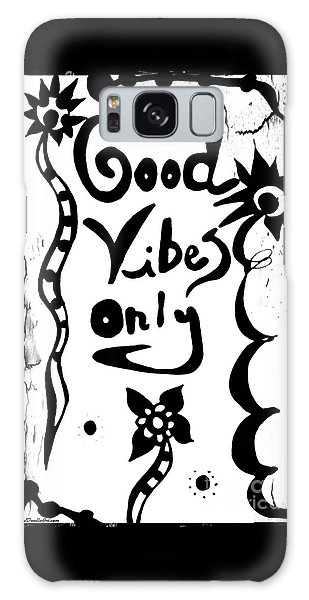 Good Vibes Only Galaxy Case