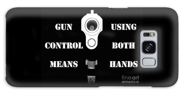 Gun Control Means Galaxy Case