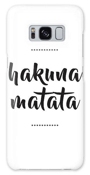 Hakuna Matata  Galaxy Case