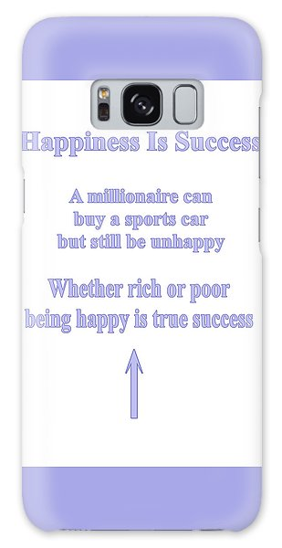 Happiness Is Success Galaxy Case
