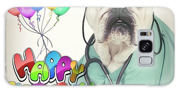Happy Birthday From Your Dogtor Galaxy Case
