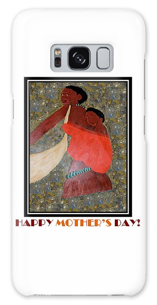 Happy Mother's Day 2 Galaxy Case