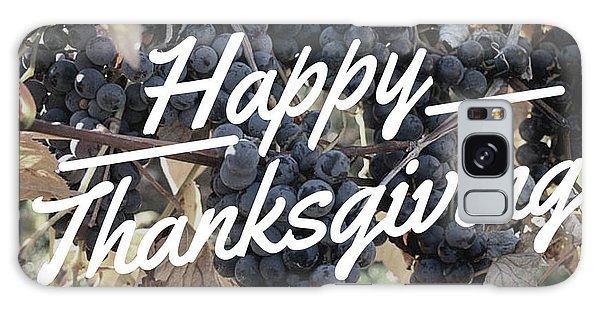 Happy Thanksgiving Galaxy Case