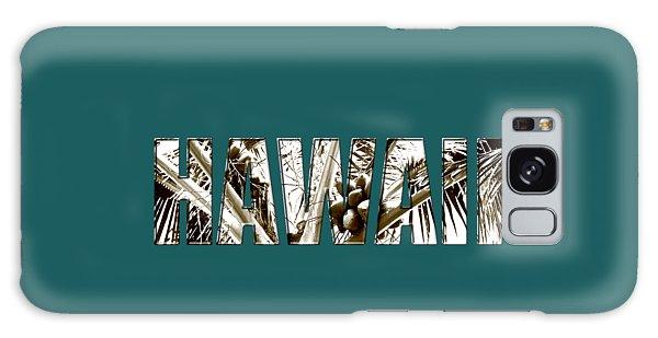Hawaii Coconut Palm Type Galaxy Case by Kerri Ligatich