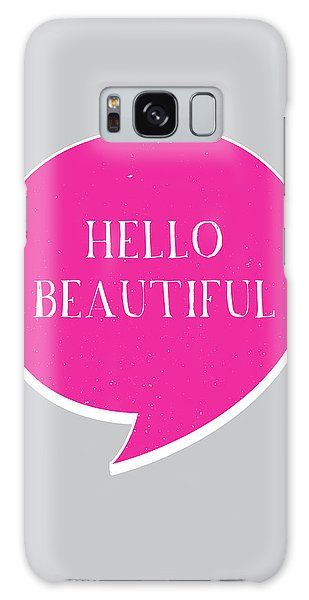 Beautiful Galaxy Case - Hello Beautiful by Samuel Whitton
