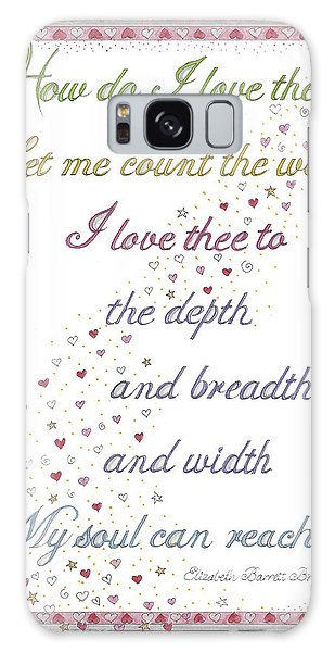 How Do I Love Thee? Galaxy Case