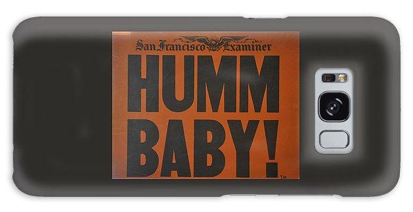 Humm Baby Examiner Galaxy Case by Jay Milo