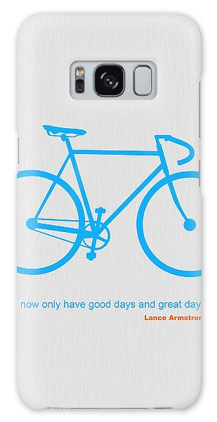 I Have Only Good Days And Great Days Galaxy Case