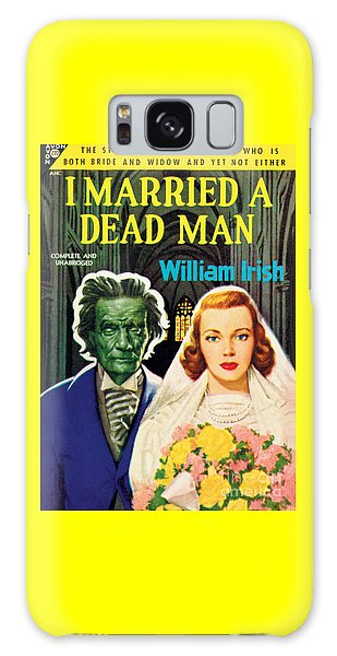 I Married A Dead Man Galaxy Case by Unknown Artist