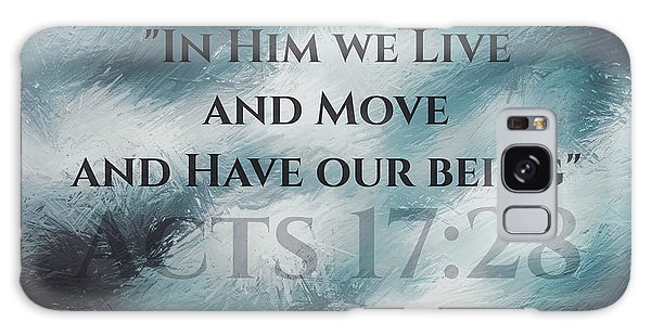 In Him We Live... Galaxy Case by Sharon Soberon