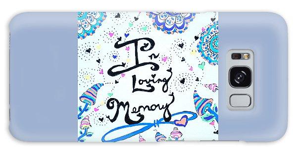 In Loving Memory Galaxy Case