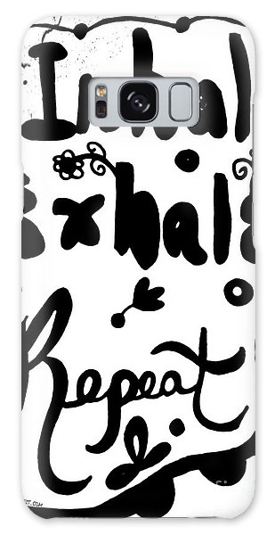 Inhale Exhale Repeat Galaxy Case