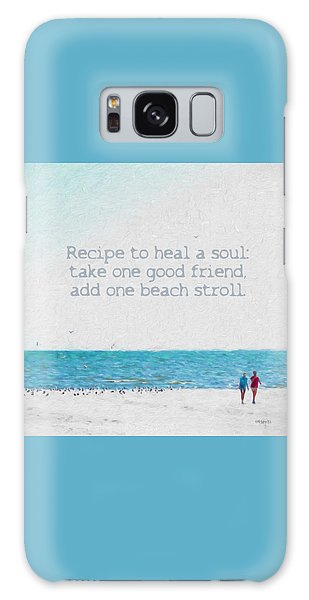 Inspirational Beach Quote Seashore Coastal Women Girlfriends Galaxy Case