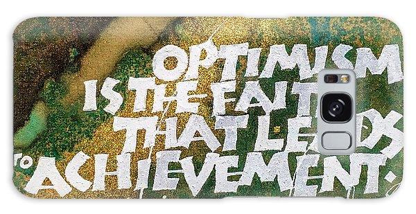 Inspirational Saying Optimism Galaxy Case