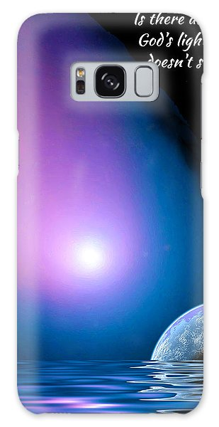 Is There Any Place God's Light Doesn't Shine? Galaxy Case by Chuck Mountain