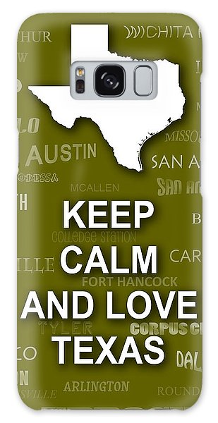 Keep Calm And Love Texas State Map City Typography Galaxy Case by Keith Webber Jr