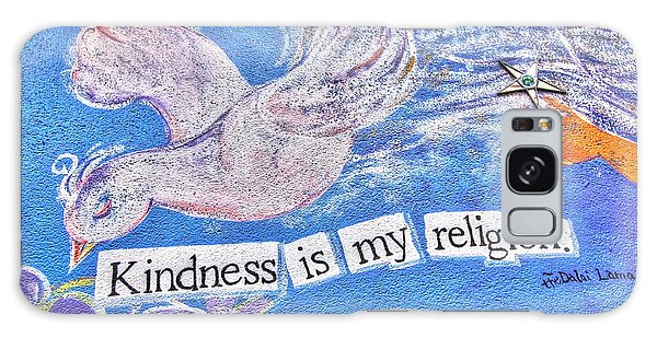 Kindness Is My Religion Galaxy Case