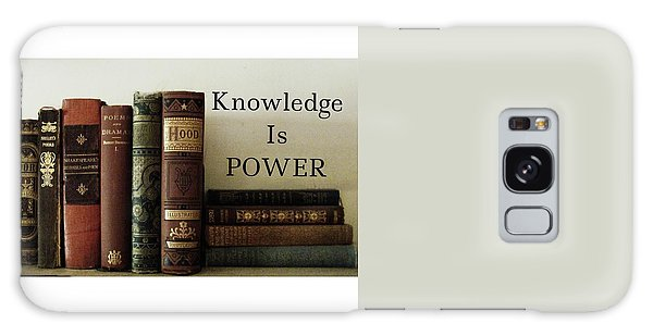 Knowledge Is Power Galaxy Case by Patricia E Sundik