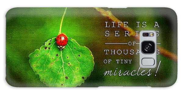 Ladybug On Leaf Thousand Miracles Quote Galaxy Case