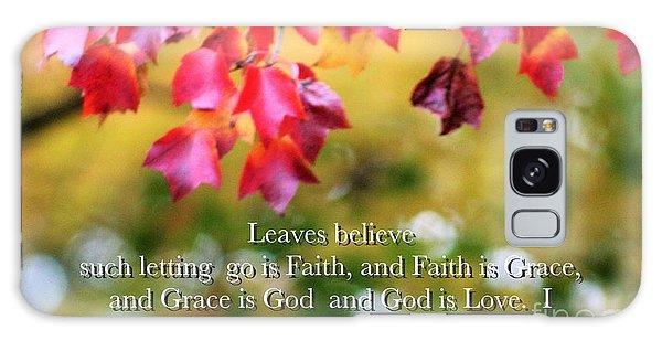 Leaves Believe Galaxy Case