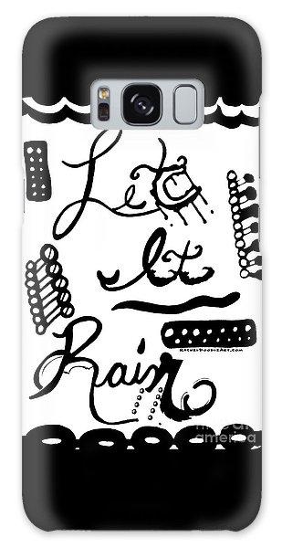 Let It Rain Galaxy Case