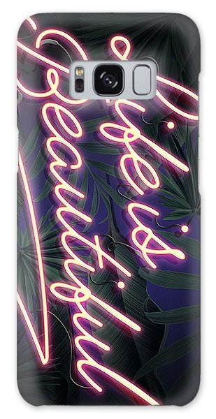 Beautiful Galaxy Case - Life Is Beautiful by Canvas Cultures