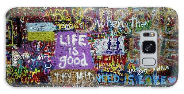 Life Is Good Galaxy Case