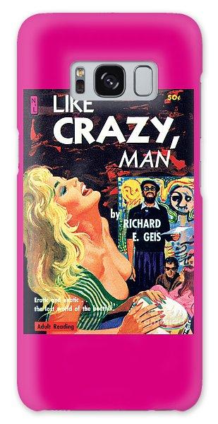 Like Crazy, Man Galaxy Case