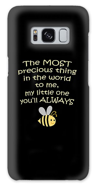 Little One You'll Always Bee Print Galaxy Case