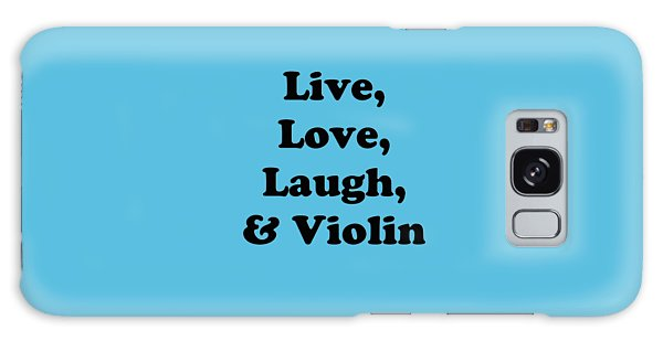 Live Love Laugh And Violin 5613.02 Galaxy Case
