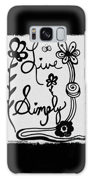 Live Simply Galaxy Case