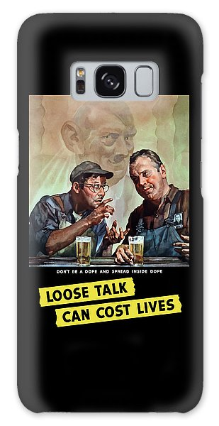 Beer Galaxy S8 Case - Loose Talk Can Cost Lives - Ww2 by War Is Hell Store