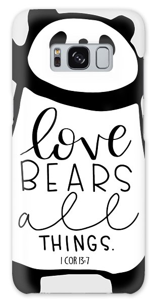 Love Bears All Things Galaxy Case