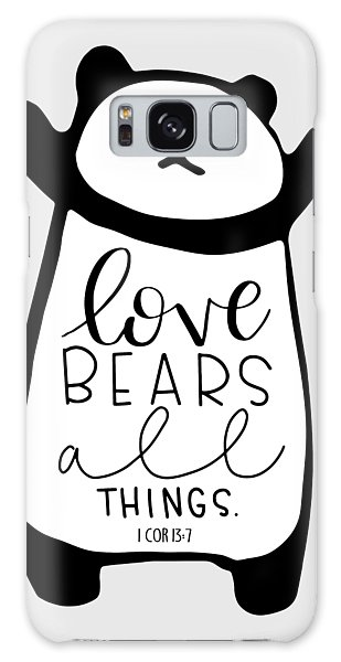 Love Bears All Things Galaxy Case