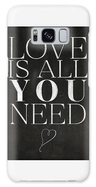 Love Is All You Need Galaxy Case