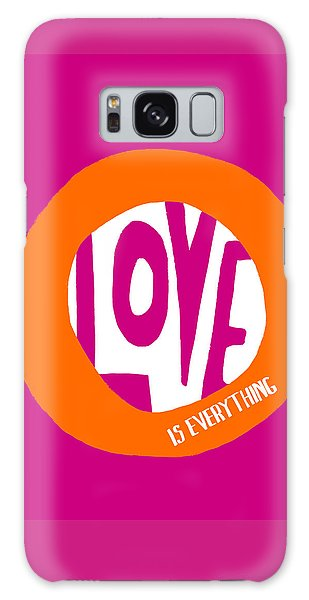 Love Is Everything Galaxy Case by Lisa Weedn