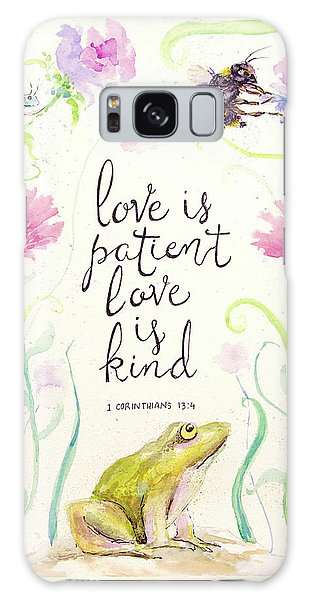 Love Is Patient Galaxy Case