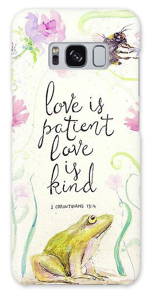 Love Is Patient Galaxy Case