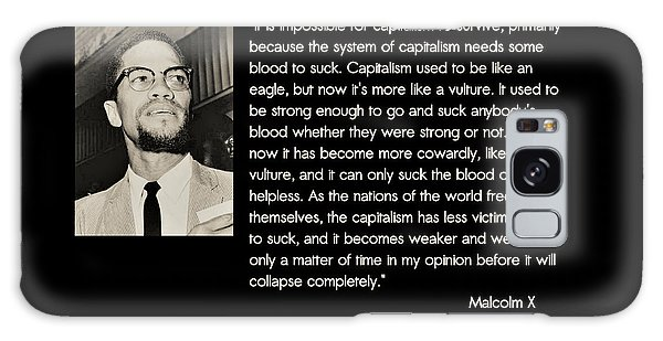 Malcolm X  On Capitalism And Vultures Galaxy Case